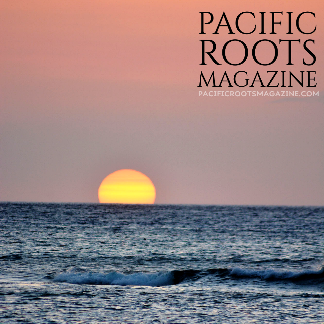Pacific Roots Magazine